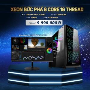 CH12 Xeon E5 2670 8Core 16 luồng Ram 32G LCD 24 Full Viền